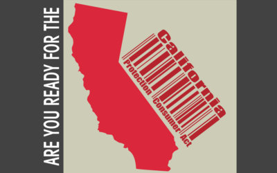 New California Consumer Privacy Law took effect on January 1st. 2020 – Is your business Ready?